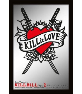 Espejo Kill Is Love Kill Bill